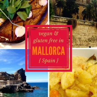 vegan & gluten free restaurant reviews in Mallorca Spain | veganchickpea.com