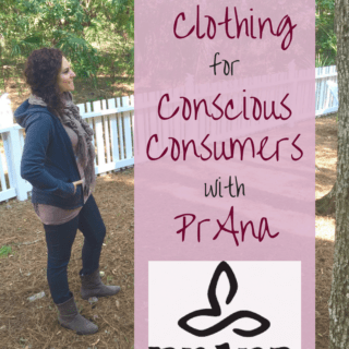 Sustainable Clothing for Conscious Consumers with PrAna ( + Coupon For You!)