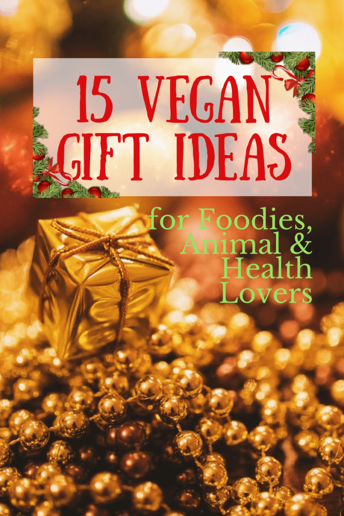 Christmas Gifts For Vegans.15 Vegan Gift Ideas For Foodies Animal Lovers Health Nuts