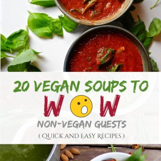 20 Vegan Soups to Wow Non-vegan Guests