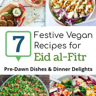 7 Festive Vegan Recipes for Eid al-Fitr