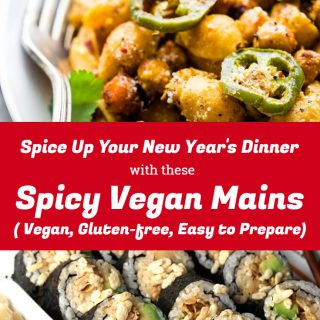 Spice up Your New Year's Dinner with these Spicy Vegan Mains