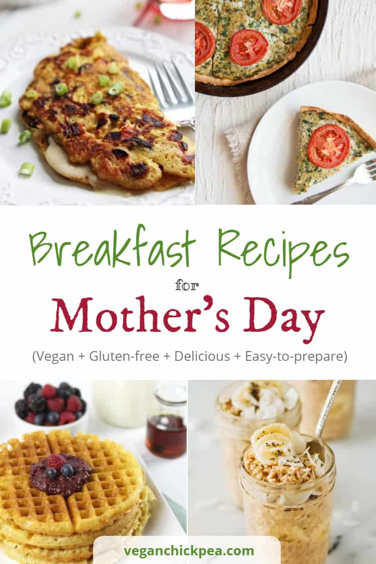 Vegan Breakfast Recipes For Mother S Day