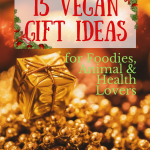 15 Vegan Gift Ideas for Foodies, Animal Lovers & Health Nuts