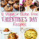 10 Vegan + Gluten Free Valentine's Day Recipes