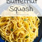 "Butternut Squash ""Noodles"" - A Vegan Pasta Alternative"