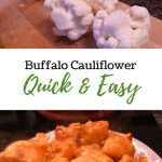 Buffalo Cauliflower (Quick & Easy)