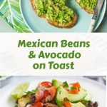 Vegan Breakfast: Mexican Beans and Avocado on Toast